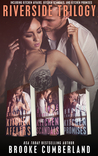 The Riverside Trilogy: Box Set (Riverside Trilogy, #1-3)