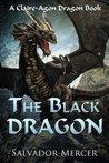 The Black Dragon by Salvador Mercer