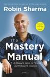The Mastery Manual by Robin S. Sharma