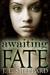 Awaiting Fate by J.L. Sheppard