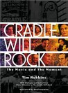 Cradle Will Rock: The Movie and the Moment