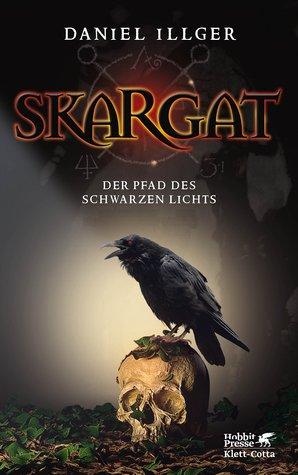 Skargat - Der Pfad des schwarzen Lichts