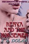 Renya and the Horsemen (The Chronicles of Renya Book 6)
