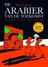De Arabier van de toekomst: Een jeugd in het Midden-Oosten (1978-1984) by Riad Sattouf