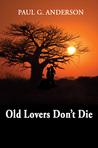 Old Lovers Don't Die