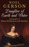 Daughter Of Earth And Water by Noel B. Gerson