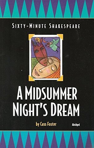 A Midsummer Night's Dream: Sixty-Minute Shakespeare Series
