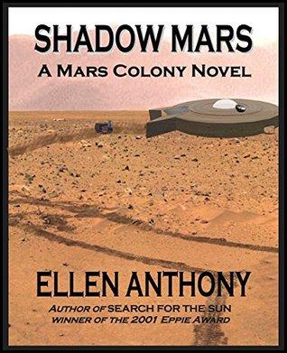 Shadow Mars: A Mars Colony Novel (Jasper Stone Book 5)