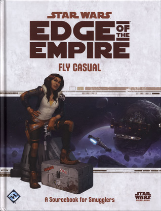 Fly Casual (Star Wars: Edge of the Empire)