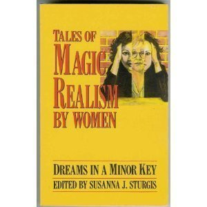 Tales of Magic Realism by Women by Susanna J. Sturgis