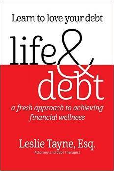 Life & Debt: A Fresh Approach to Achieving Financial Wellness