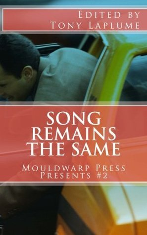 Song Remains the Same: Mouldwarp Press Presents #2