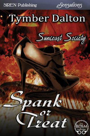 Spank or Treat (Suncoast Society, #18)