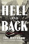 To Hell and Back:...
