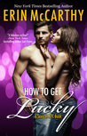 How to Get Lucky (Sexy in NYC #3)