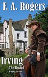 Irving (The Board Book 7)