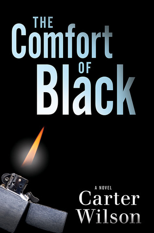 The Comfort of Black by Carter   Wilson