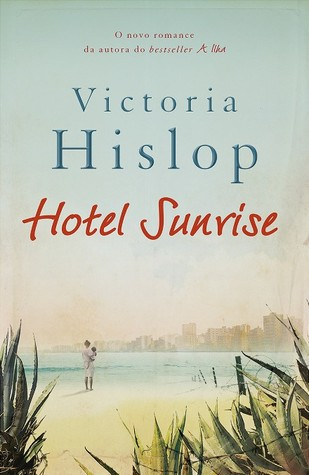 Hotel Sunrise by Victoria Hislop