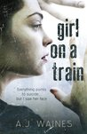 Girl on a Train by A.J. Waines