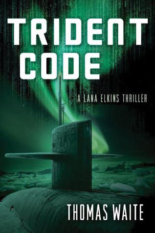 Trident Code (Lana Elkins #2)