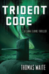Trident Code by Thomas Waite