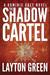 The Shadow Cartel (Dominic Grey #4)