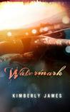 Watermark (The Emerald Series Book 3)