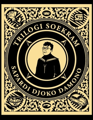Trilogi Soekram by Sapardi Djoko Damono