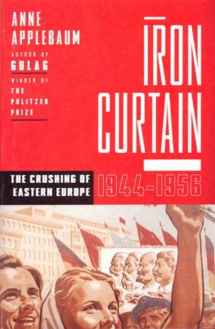 iron curtain the crushing of eastern europe 1944-56 pdf