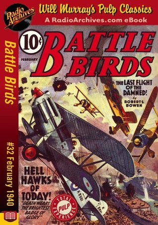 Battle Birds #32 February 1940