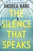 The Silence That Speaks