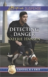 Detecting Danger (Capitol K-9 Unit #5)