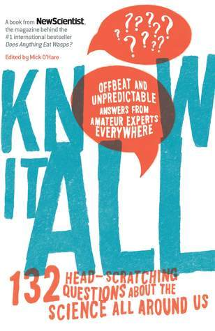 Know It All: The Collective Pursuit of Offbeat and Everyday Science