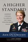 A Higher Standard by Ann Dunwoody
