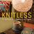 Knitless: 50 No-Knit, Stash-Busting Yarn Projects