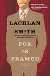 Fox Is Framed (Leo Maxwell #3)