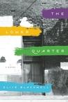 The Lower Quarter: A Novel