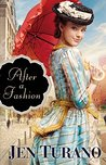 Book cover for After a Fashion (A Class of Their Own #1)