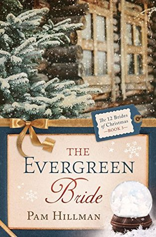 The Evergreen Bride(12 Brides of Christmas 3)