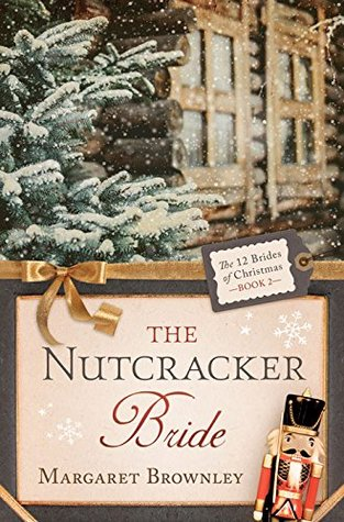 The Nutcracker Bride (12 Brides of Christmas #2)