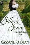 Silk & Scars (Silk, #3)