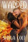 Warped (Dueling Devils, #4)