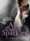 All That Sparkles (The Texan Quartet #2)