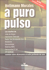 a puro pulso by Hollmann Morales