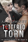 Tattered & Torn (The Sacred Hearts MC #4)