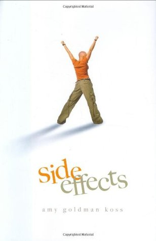 Side Effects by Amy Goldman Koss