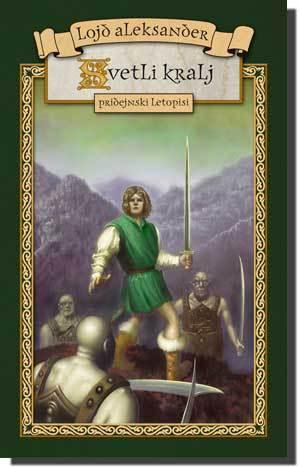 Svetli kralj(The Chronicles of Prydain 5)