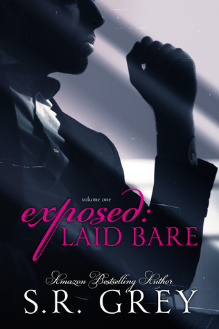 Exposed: Laid Bare (Laid Bare #1)