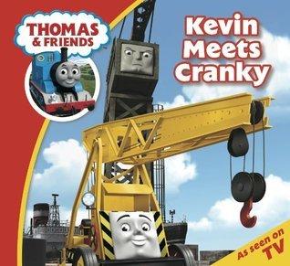 Thomas & Friends: Kevin Meets Cranky