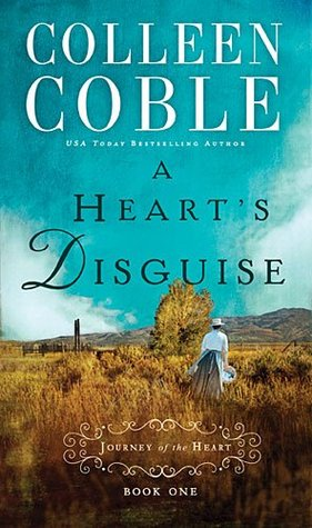 A Heart's Disguise (A Journey of the Heart, #1)